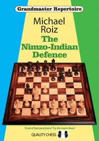 The Nimzo-Indian Defence by Michael Roiz