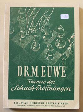 Theorie der Schach-Eröffnungen 6-7 - Dr. Max Euwe