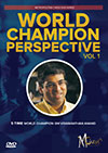World Champion Perspective Vol 1