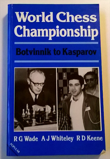 World Chess Championship Botvinnik to Kasparov