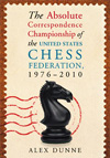 The Absolute Correspondence Championship of the USCF