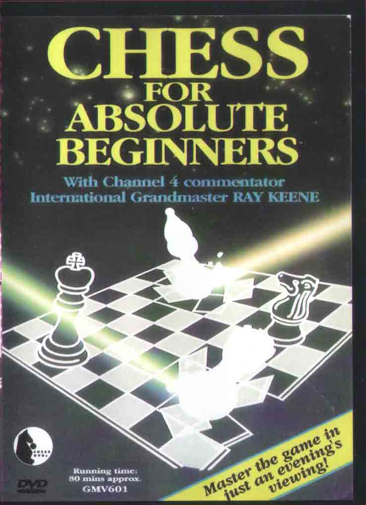 R. Keene - Chess for absolute beginners