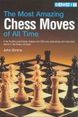 The Most Amazing Chess Moves Of All Time
