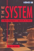 The System: A World Champion's Approach to Chess