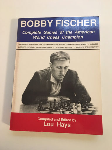 Bobby Fischer Complete Games of the American World Chess Champion