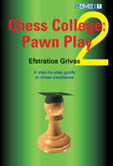 Chess College 2: Pawn Play