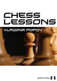 Chess Lessons - Vladimir Popov