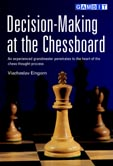 Decision Making At The Chessboard