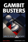 Gambit Busters - Take it, Keep it ...and Win!