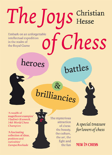 Christian Hesse - The Joys of Chess