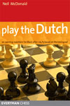 Play the Dutch - One of Black's most Enterprising Openings