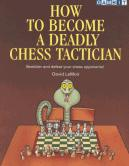 How to become a deadly chess tactican