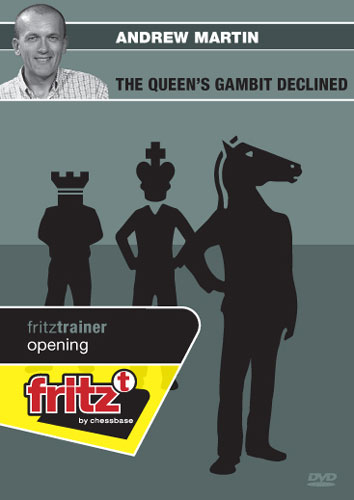 Fritztrainer Andrew Martin: The Queens Gambit Declined