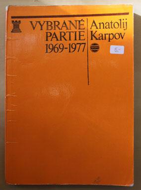 Vybrané Partie - Anatolij Karpov 1969 - 1977